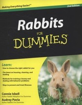 Rabbits for Dummies® by Dummies Press Staff, Audrey Pavia, Connie Isbell... - $5.90