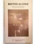Haunted Alcatraz : A History of La Isla de los Alcatraces and Guide to P... - $19.60