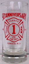 Towaco Vol. Fire Dept. Towaco N.J. 50th Anniversary Glass - $15.00
