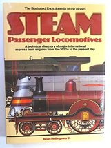 Illustrated Encyclopedia Of The Worlds Steam Passenger Locomotives [Dec ... - $11.53