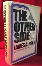 THE OTHER SIDE by James A. Pike SIGNED first edition. Paranormal. - $441.00
