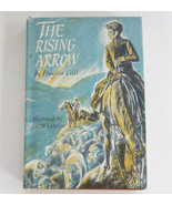 The Rising Arrow, Hughie Call Weekly Reader Hardcover Book First Edition DJ - $10.99
