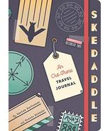 Skedaddle: An Out-There Travel Journal [Diary] Portuondo, Karina and Nic... - $14.44
