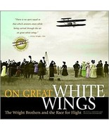On Great White Wings: The Wright Brothers and the Race for Flight [Hardc... - $23.94