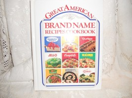 Great American Brand Name Recipes Cookbook - Dole, Durkee, Jell-o, Campb... - $2.92