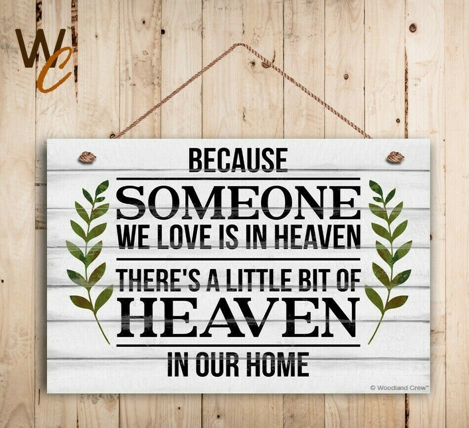 "Primary image for Memorial Sign, Because SOMEONE We Love Is In Heaven 8"" x 12"" Sign, House Gift"