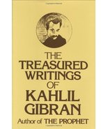 The Treasured Writings of Kahlil Gibran [Oct 06, 2009] Gibran, Kahlil - $9.97