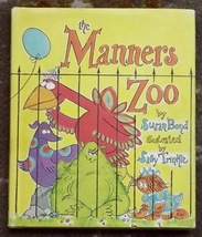 The Manners Zoo by Susan Bond HB DJ 1969 - $15.00