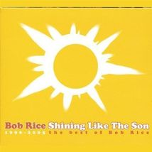 SHINING LIKE THE SON by Bob Rice