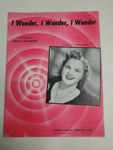 I Wonder, I Wonder, I Wonder, ~ Daryl Hutchins ~ Kate Smith ~ Sheet Musi... - $11.83