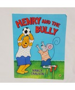 Henry and the Bully Book 2010 Paperback Nancy Carlson  - $9.99