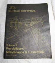 FORD 1974 TRUCK SHOP MANUAL VOLUME 5 SECOND PRINTING - $11.17