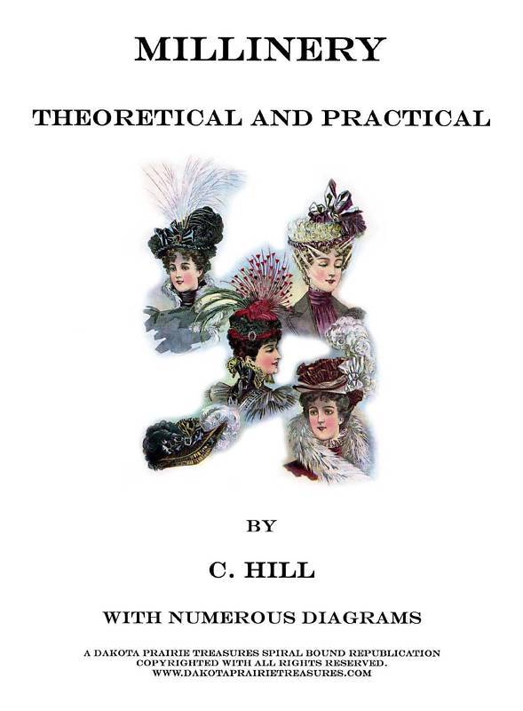 Millinery Book Hat Making Make Victorian Hats Guide1900