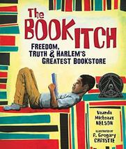 The Book Itch: Freedom, Truth, and Harlem's Greatest Bookstore (Carolrho... - $9.99