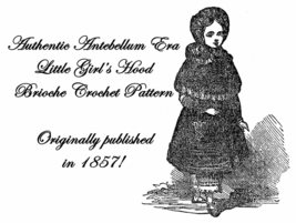Antebellum Civil War Girls Knitted Bonnet Pattern 1857 - $4.99