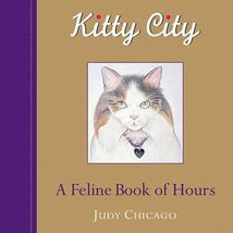 NEW Kitty City by Artist Judy Chicago HC Book -List Price $26.95-Great G... - $9.25