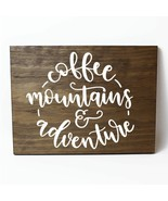 Coffee Mountains and Adventure Wood Wall Plaque Sign Home Decor - $28.22