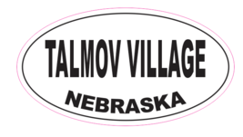 Talmov VIllage Nebraska Oval Bumper Sticker D7075 Euro Oval - $1.39+