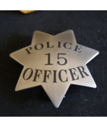 San Jose California, Movie Prop Badge, First Police Badge Issued 1880 to... - $149.59