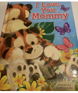 I Love You Mommy, Illustrated By Garett Liewhellin, Little Hippo Books 2... - $6.31