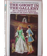 Dana Girls #13 THE GHOST IN THE GALLERY white spine NEAR FINE lists to i... - $25.00