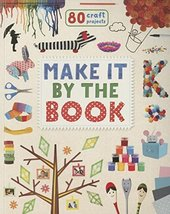 Make It by the Book: 80 Craft Projects [Paperback] Parragon - $5.28