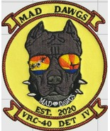 Official US Navy VRC-40 DET 4 Mad Dawgs Color Patch - $11.87