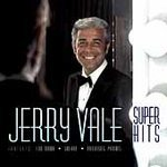 JERRY VALE (SUPER HITS)