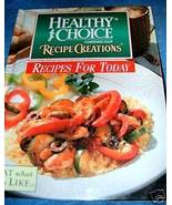 Healthy Choice Recipe Creations Condensed Soup Cookbook - $7.00