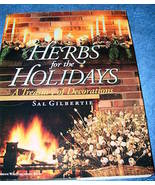 Herbs for the Holidays Treasury of Decorations Sal Gilbertie - $5.50