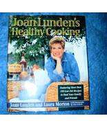 Joan Lundens Healthy Cooking Joan Lunden Laura Morton - $5.00