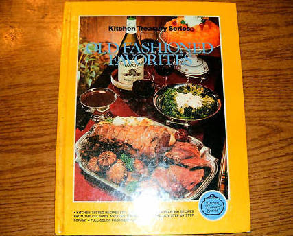 Old Fashioned Favorites Book Kitchen Treasury Series