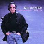 Neil Diamond (Tennessee Moon)