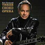 Neil Diamond (Three Chord Opera)