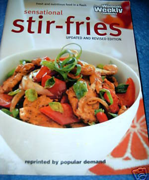 Sensational Stir Fries The Australian Womens Weekly