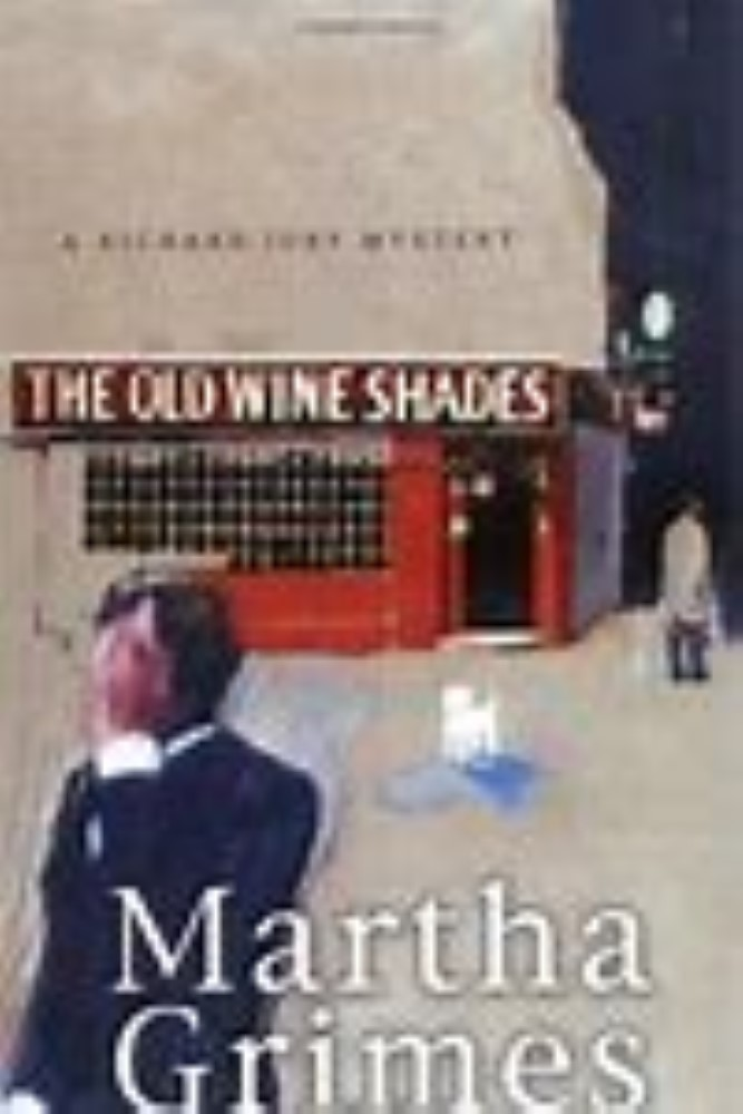 The Old Wine Shades (Richard Jury Novels) by Martha Grimes