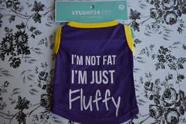 "PET Apparel ""I'M Not Fat I'M Just Fluffy"" Studio 74  Size Silky T Shirt ... - $5.00"