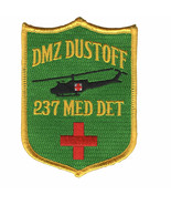 ARMY 237TH MEDICAL DETACHMENT DUSTOFF DMZ EMBROIDERED PATCH - $16.24