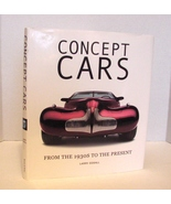 Concept Cars: From the 1930s to the Present nEW, gIFT - $11.99