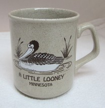 A Little Looney Minnesota w Fun Bird Loone Coffee Mug Great Shape 3 1/2 ... - $29.69