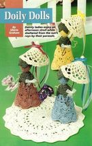 Y729 Crochet PATTERN ONLY Sweet Doily Dolls with Parasol Pattern - $8.50