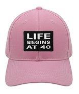 Life Begins At 40 Hat (Pink) - $17.77