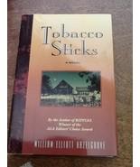 Tobacco Sticks William Elliott Hazelgrove USED Hardcover Book - $1.98