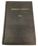 Chiropractic 1920 Gynecology Volume XII Vedder 2nd Edition Rare Palmer s... - $186.99