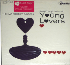 The Ray Charles Singers  *Something Special For Young Lovers*    LP - $6.00