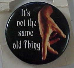 Paramount Pictures It's Not The Same Old Thing Pin Pinback