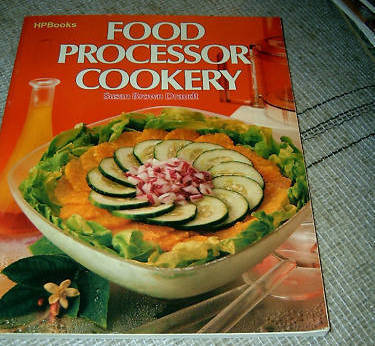 Food Processor Cookery by  Susan Brown Draudt