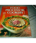 Food Processor Cookery by  Susan Brown Draudt - $5.00