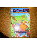 Eat for Life The Food and Nutrition Boards Guide to Reducing - $4.00