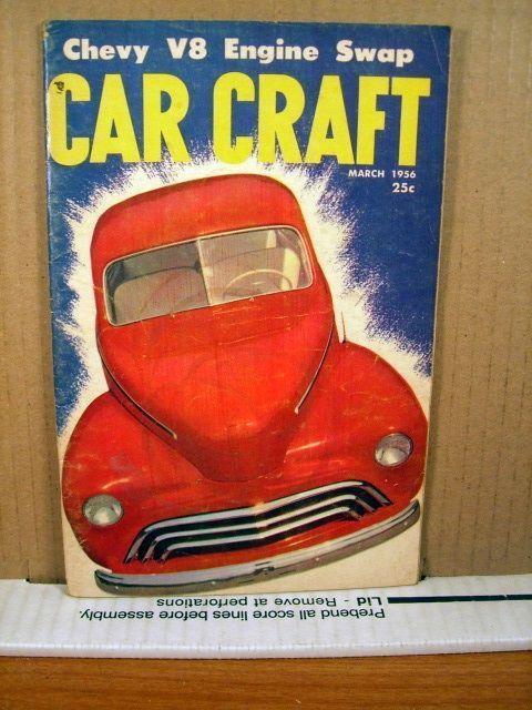 Car Craft Magazine March 1956 Chevy V8 Engine Swap